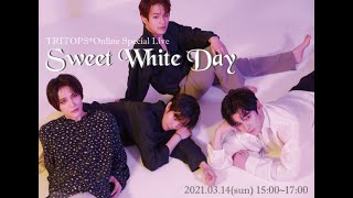 """""""TRITOPS* Sweet White Day Online Special Live""""highlights"""