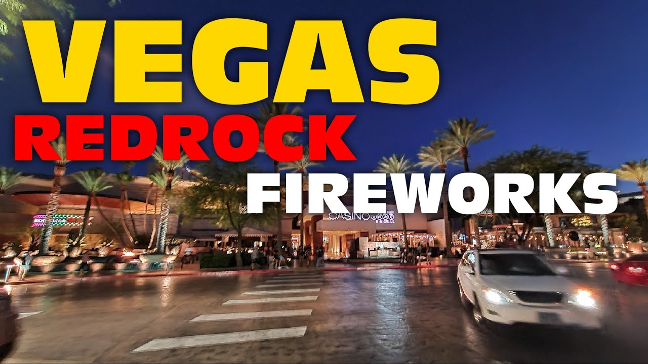 Live Vegas Fireworks Fourth Of July Red Rock Casino