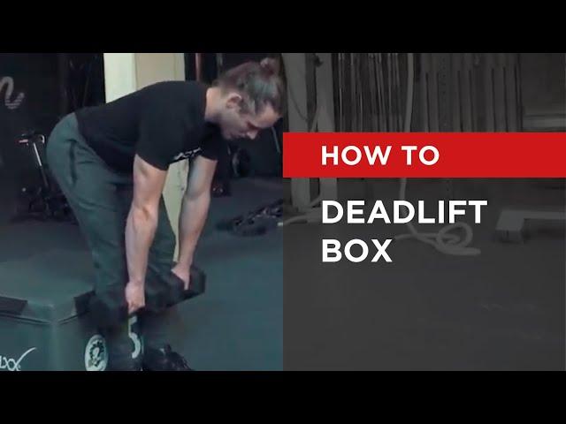 HOW TO: Deadlift Box