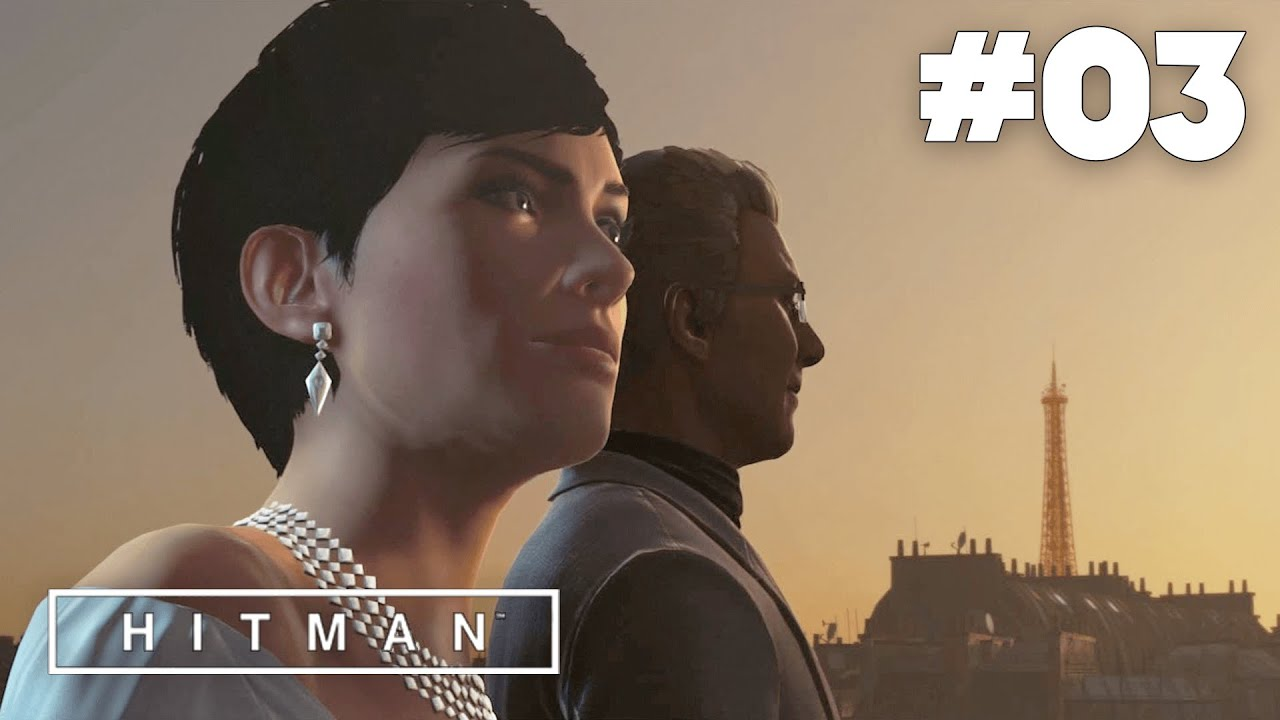 Hitman   Episode 3 : Showstopper - Gameplay FR ( PS4 ) - YouTube