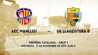 AEC Manlleu - UE Llagostera B  (1a Catalana - Grup 1)