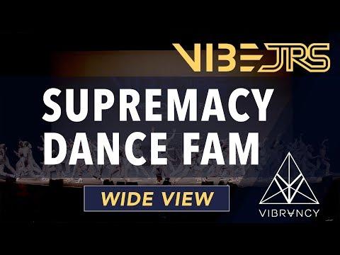 Supremacy Dance Fam   Vibe Jrs 2020 [@VIBRVNCY 4K]