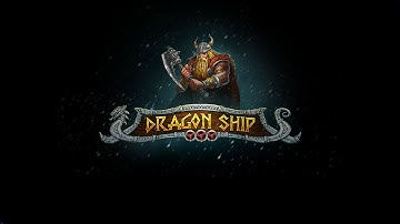 Dragon Ship - Play'n GO