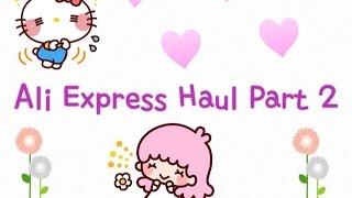AliExpress.com Haul Part 2! Hip hip Hooray! ♥