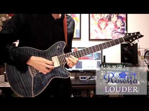 LOUDER/Roselia Guitar Cover【Bang Dream!】