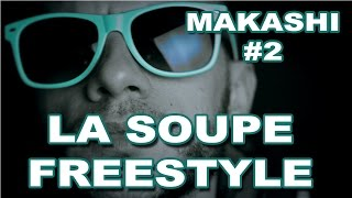 "Yoda Toupty Killer - Freestyle ""La soupe"" (Makashi #2)"