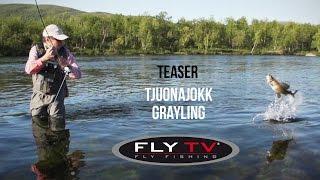 [TEASER] FLY TV - Tjuonajokk Grayling - Epic Dry Fly Fishing in the Swedish Mountains
