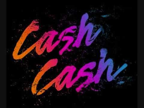 Cash Cash - Party In Your Bedroom