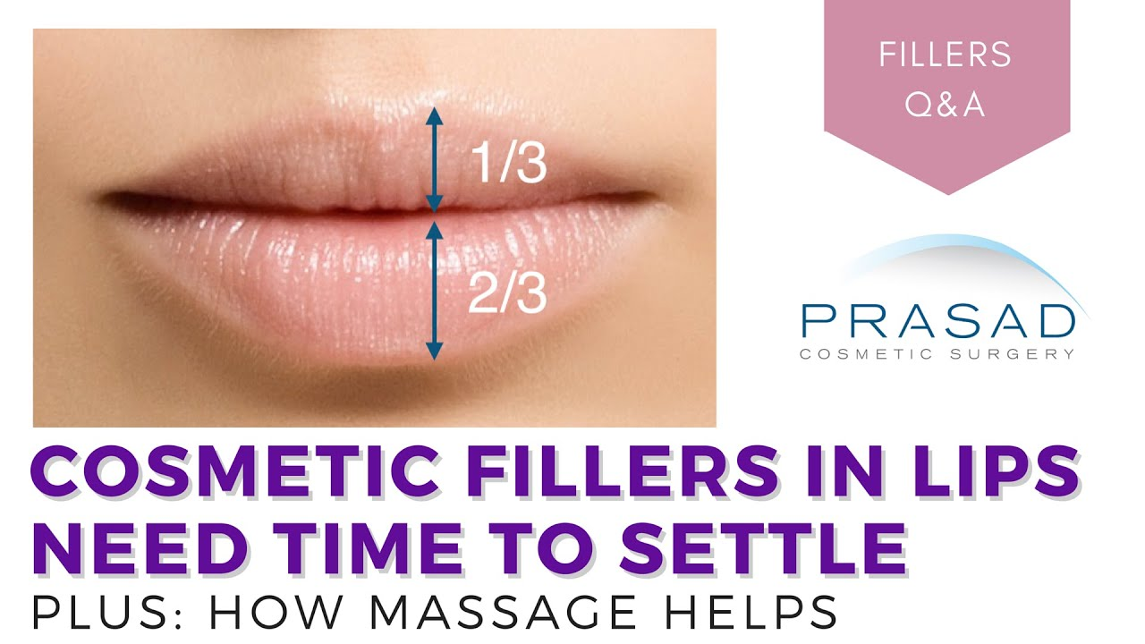 Lip Augmentation - How Fillers Need Time to Settle, and How Massage