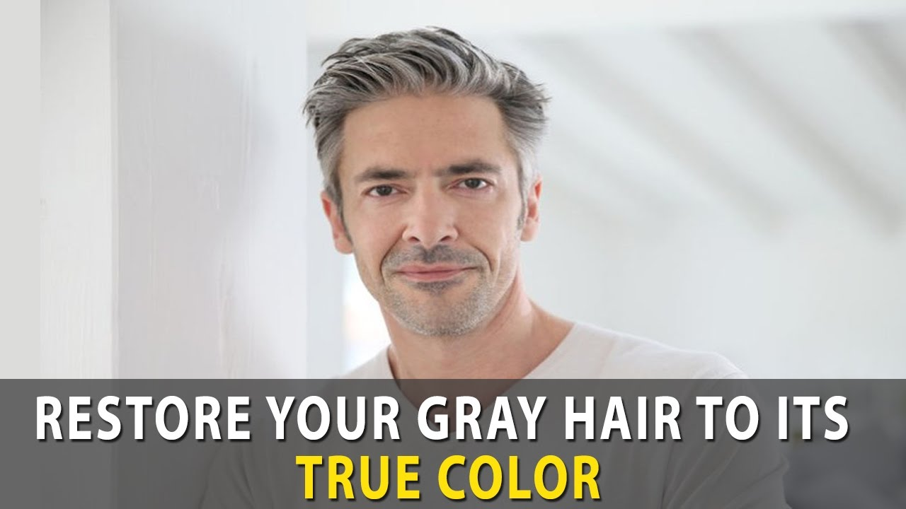 Restore Your Gray Hair To Its True Color Youtube