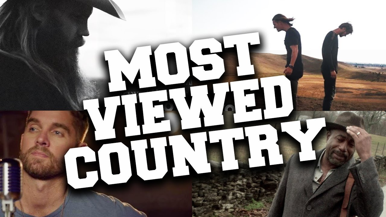 Top 100 Most Viewed Country Songs Of All Time Youtube