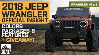 New 2018 Jeep Wrangler JL Details Leaked - Colors, Engine, Interior, Packages + Mishimoto Giveaway💥