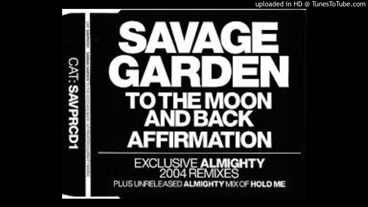 Savage Garden Affirmation (almighty Mix)