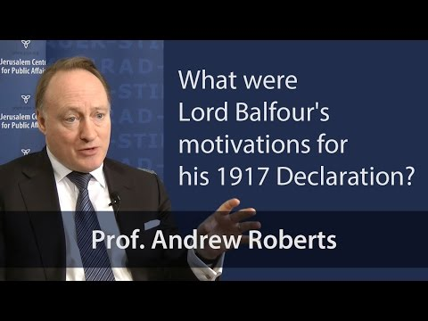 What were Lord Balfour's motivations for his 1917 Declaration?