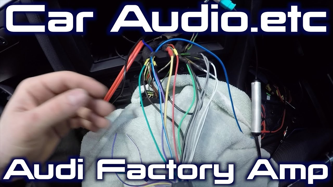 How To Wire An Aftermarket Stereo A Factory Audi Amplifier Youtube Rockford Wiring Diagram