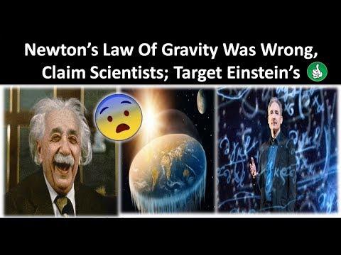 Newton's Law Of Gravity Was Wrong, Claim Scientists; Target Einstein's 'General Relativity' Next .