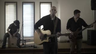 Because of Your Love (Phil Wickham cover)
