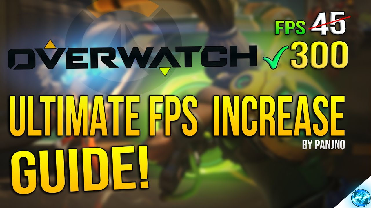 🔧 Overwatch: Dramatically increase performance / FPS with any setup!  (2017) Lag / FPS drop fix