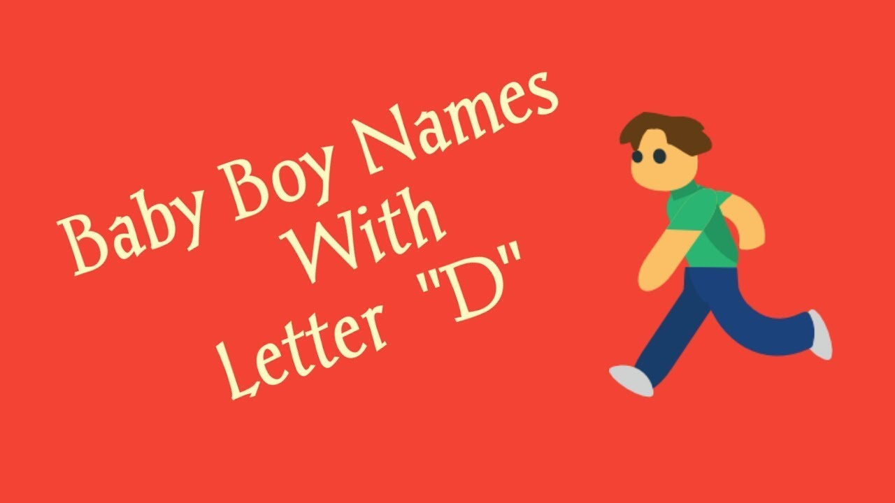 Baby Boy Names Starting With D   YouTube
