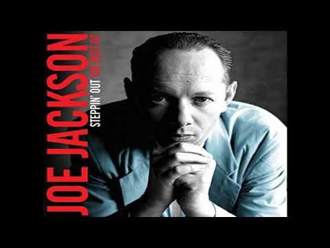 Joe Jackson - Steppin' Out (1982 Single Version) HQ