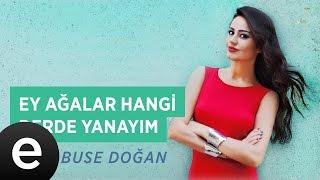 Ey Ağalar Hangi Derde Yanayım (Elif Buse Doğan) Official Audio #hangiderdeyanayım #elifbusedoğan