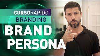 CURSO RÁPIDO BRANDING   BRAND PERSONA