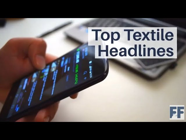 Top Textile News Highlights | 18 November 2020