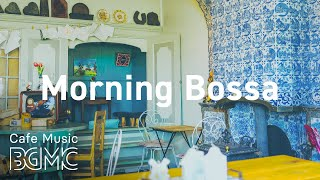Morning Bossa: Blissful Jazz & Bossa Nova Instrumental Music to Wake Up, Exercise at Home
