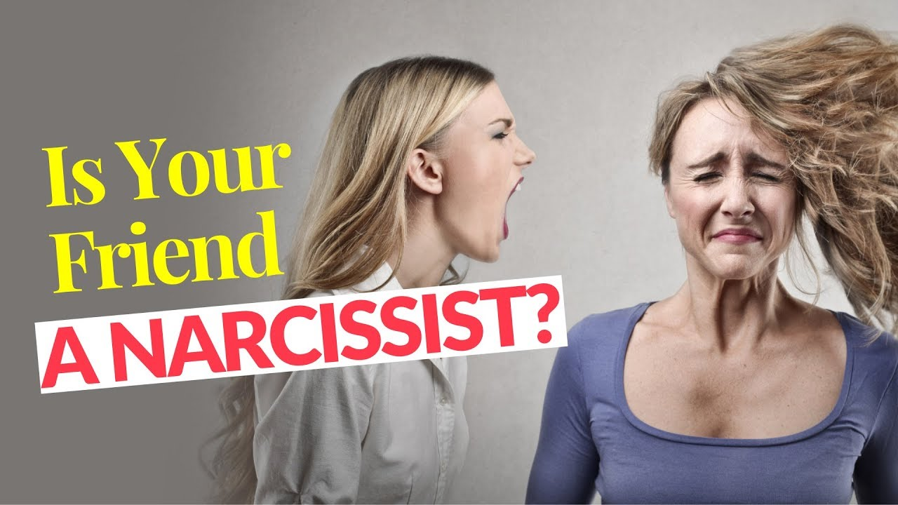 Is Your Friend A Narcissist? 5 Ways To Know | Melanie Tonia