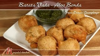 Batata Vada - Bhonda (fried Potato Dumplings) Recipe By Manjula