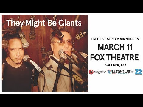 They Might Be Giants - Live from the Fox Theatre 3/11/2018