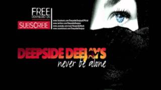 Deepside Deejays - Never be Alone (Radio Edit)