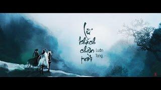 [Vietsub + Kara] Lữ khách chân trời (天涯過客) – Luân Tang (伦桑)