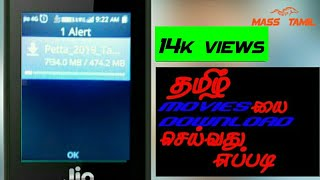 How to download Tamil hd movies in jio phone