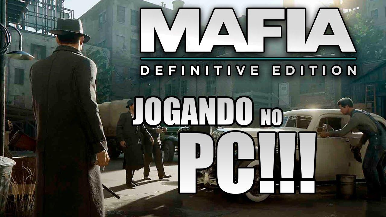 MAFIA REMAKE   CONFERINDO O DESEMPENHO NO PC   LEGENDADO EM PT-BR   AO VIVO