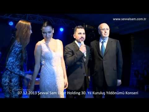 07 Aralık 2013 Şevval Sam Lider Holding 30. Yıl Kuruluş Yıldönümü Konseri