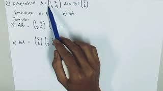 Contoh soal dan pembahasan perkalian matriks \\u0026 sifat-sifat perkalian matriks #matriks #matematika
