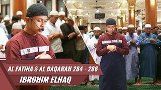 Download IMAM SHOLAT MERDU | Surat Al Baqarah 284 - 286 | Ibrahim Elhaq