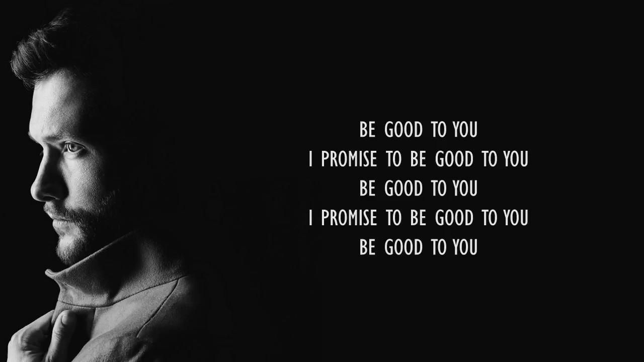 Calum Scott - Good To You (Lyrics)