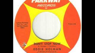 Watch Eddie Holman Dont Stop Now video