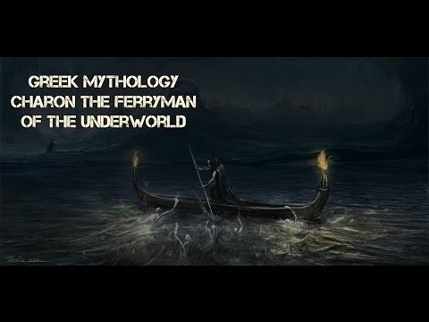 Greek Mythology - Charon the Ferryman of the Underworld