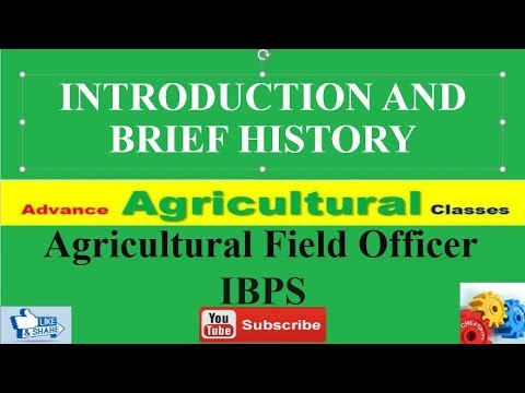 What is agriculture and its brief history (hindi/English) Agricultural field officer IBPS