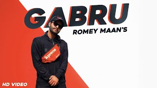 Gabru (Official Video) | Romey Maan | Tru Music Studios | Gabru Song | New Punjabi Songs 2020
