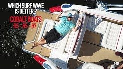 Cobalt Boats R3, R5, R7 Surf Review - Action Water Sports