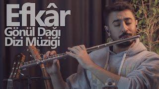 Cengiz Özkan - Efkar   Gönül Dağı Dizi Müziği (Flüt Solo) Resimi