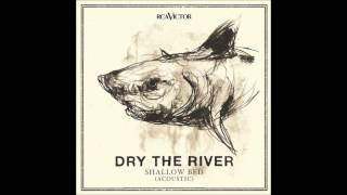 Dry the River - No Rest Acoustic