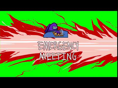 Among Us Emergency Meeting With Green Screen Youtube