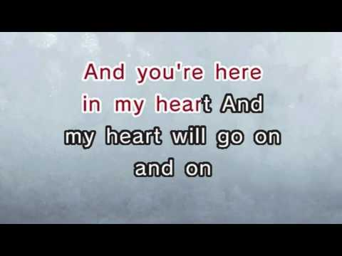 Titanic - My Heart Will Go On (Karaoke and Lyrics Version)