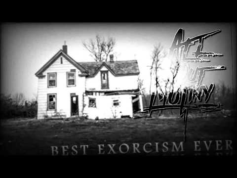 ALL OUT MUTINY - Best Exorcism Ever (single, 2018)