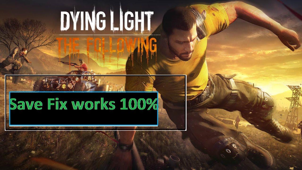 dying light save folder